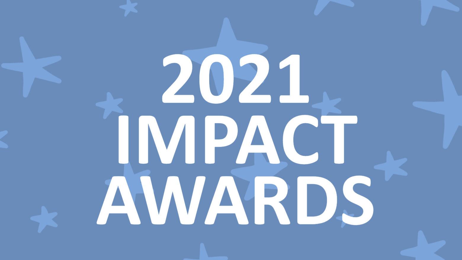 2021 Impact Awards